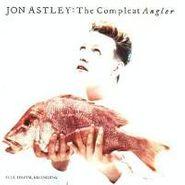 Jon Astley, The Compleat Angler (CD)