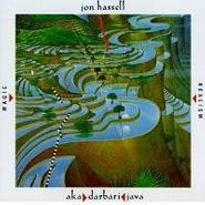 Jon Hassell, Aka Darbari Java - Magic Realism (CD)