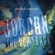 Prefab Sprout, Jordan: The Comeback (CD)