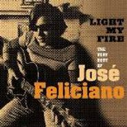 José Feliciano, Light My Fire: The Very Best Of José Feliciano (CD)