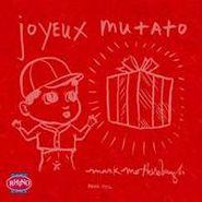 Mark Mothersbaugh, Joyeux Mutato [Limited Edition] (CD)