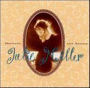 Julie Miller, Orphans And Angels (CD)