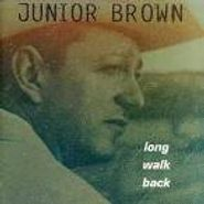 Junior Brown, Long Walk Back (CD)
