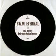 "The KLF, 3 A.M. Eternal (7"")"