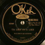 Kalama's Quartet, Ua Like No A Like / Na Moku Eha (78)