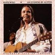 Kate Wolf, Evening In Austin (CD)
