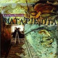 Kate & Anna McGarrigle, Matapedia (CD)