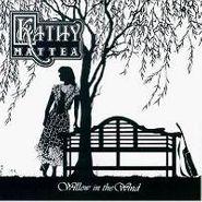 Kathy Mattea, Willow In The Wind (CD)
