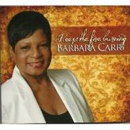 Barbara Carr, Keep the Fire Burning (CD)