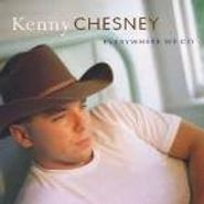 Kenny Chesney, Everywhere We Go (CD)