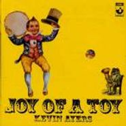 Kevin Ayers, Joy Of A Toy (CD)