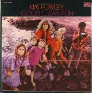 Kim Fowley, Good Clean Fun (LP)