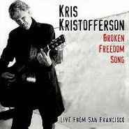 Kris Kristofferson, Broken Freedom Song: Live In San Francisco (CD)