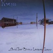 Kyuss, ...And The Circus Leaves Town (CD)