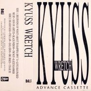 Kyuss, Wretch [Advance Promo] (Cassette)
