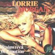 Lorrie Morgan, Trainwreck of Emotion (CD)