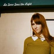 La Sera, Sees The Light (CD)