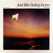 Larry Coryell, Just Like Being Born (LP)