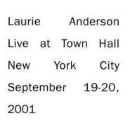 Laurie Anderson, Live At Town Hall New York City September 19-20, 2001 (CD)