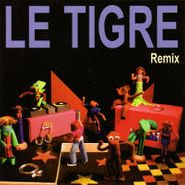 Le Tigre, Remix (CD)