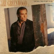 Lee Greenwood, Love Will Find Its Way To You (LP)