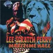 "Lee ""Scratch"" Perry, Live At Maritime Hall (CD)"