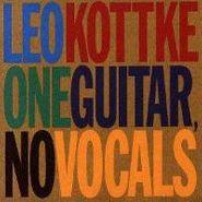Leo Kottke, One Guitar, No Vocals (CD)