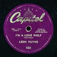 Leon Payne, I'm A Lone Wolf / I Just Said Goodbye To My Dreams (78)