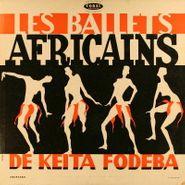 Les Ballets Africains, Les Ballets Africains De Keita Fodeba (LP)
