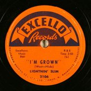 Lightnin' Slim, I'm Grown / Mean Ole Lonesome Train (78)