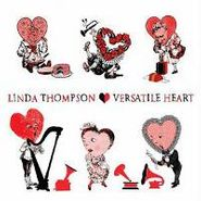 Linda Thompson, Versatile Heart (CD)