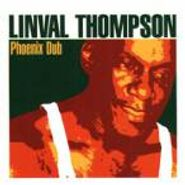 Linval Thompson, Phoenix Dub (CD)