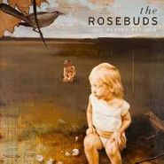 The Rosebuds, Loud Planes Fly Low (CD)