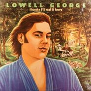Lowell George, Thanks I'll Eat It Here (LP)