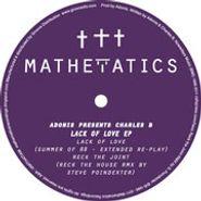 "Charles B, Adonis Presents Charles B: Lack Of Love EP (12"")"