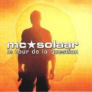 MC Solaar, Le Tour De La Question (CD)