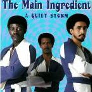 The Main Ingredient, Quiet Storm (CD)