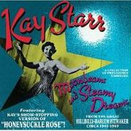 Kay Starr, Moonbeams and Steamy Dreams (CD)