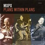 MxPx, Plans Within Plans (CD)