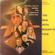 George Duning, The Man With Bogart's Face [Score] (LP)