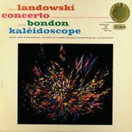 Marcel Landowski, Concerto / Kaleidoscope [Split] (LP)