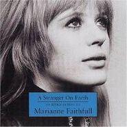 Marianne Faithfull, A Stranger On Earth: An Introduction To Marianne Faithfull (CD)