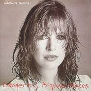 Marianne Faithfull, Dangerous Acquaintances (CD)