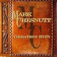 Mark Chesnutt, Greatest Hits (CD)