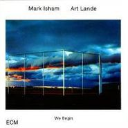 Mark Isham, We Begin (CD)