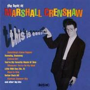 Marshall Crenshaw, The Best of Marshall Crenshaw: This Is Easy! (CD)