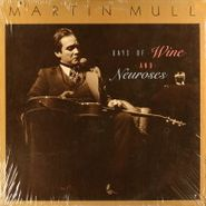 Martin Mull, Days Of Wine And Neuroses (LP)