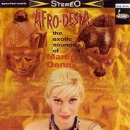 Martin Denny, Afro-Desia : The Exotic Sounds Of Martin Denny (CD)