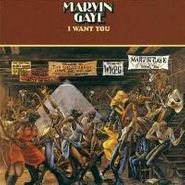 Marvin Gaye, I Want You [Rarities Edition] (CD)