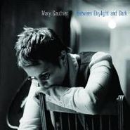 Mary Gauthier, Between Daylight And Dark (CD)